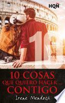 10 cosas que quiero hacer... contigo