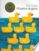 10 Little Rubber Ducks (Spanish edition)