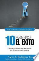 10 Pasos Hacia El Exito