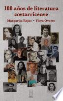 100 años de literatura costarricense