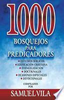 1000 bosquejos para predicadores /1000 sketches for preachers