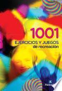 1001 ejercicios y juegos de recreación