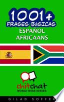 1001+ Frases Básicas Español - Africaans