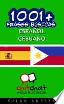 1001+ Frases Básicas Español - Cebuano