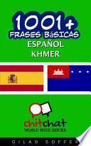 1001+ Frases Básicas Español - Khmer