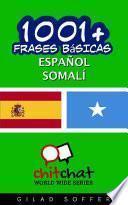 1001+ Frases Básicas Español - Somalí