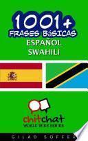 1001+ Frases Básicas Español - Swahili