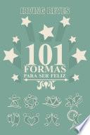 101 formas para ser feliz