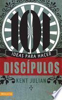 101 Ideas para hacer discípulos