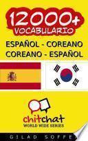 12000+ Español - Coreano Coreano - Español Vocabulario