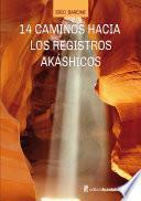 14 caminos hacia los registros akáshicos