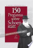 150 Preguntas sobre Schoenstatt