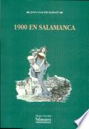 1900 en Salamanca. Guerra y paz en la Salamanca del joven Unamuno