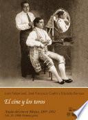 1908: Primera parte. El cine y los toros