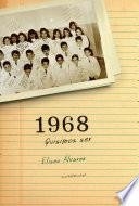 1968. Quisimos ser