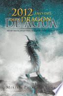 2012 Ano del Gran Dragon de Agua
