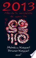 2013. Año de la serpiente de agua Yin