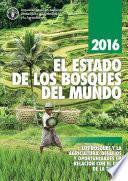 2016 EL ESTADO DE LOS BOSQUES DEL MUNDO