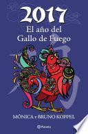 2017 El año del Gallo de Fuego