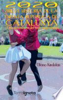 2020 Breve historia de la difunta República de Catalunya