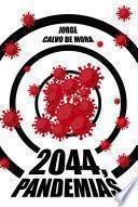 2044, Pandemias