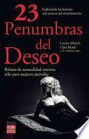 23 penumbras del deseo / 23 shadows of desire