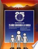 25 años sirviendo a la familia