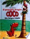 3. El pequeño dragón Coco: ¡No tengas miedo!