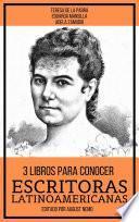 3 Libros Para Conocer Escritoras Latinoamericanas