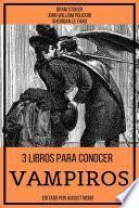3 Libros para Conocer Vampiros
