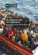 30 cuestiones clave en la extranjería