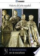 31.- El Renacimiento en la escultura