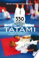 330 juegos y actividades para el tatami