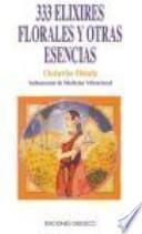 333 ELIXIRES FLORALES Y OTRAS ESENCIAS