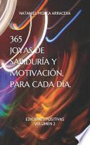 365 Joyas de Sabiduría Y Motivación, Para Cada Día