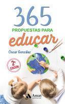 365 Propuestas para educar