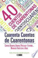 40 cuentos de Cuarentonas