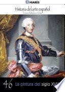 46.- La pintura del siglo XVIII