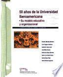 50 años de la Universidad Iberoamericana