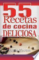 55 Recetas de Cocina Deliciosa