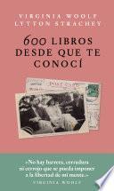 600 libros desde que te conocí