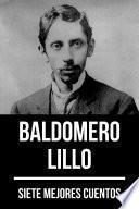 7 mejores cuentos de Baldomero Lillo