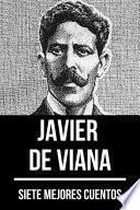 7 mejores cuentos de Javier de Viana
