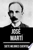 7 mejores cuentos de José Martí