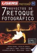 7 Proyectos de Retoque Fotográfico con Photoshop