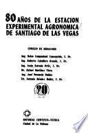 80 años de la Estación Experimental Agronómica de Santiago de las Vegas