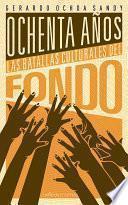 80 años: las batallas culturales del Fondo