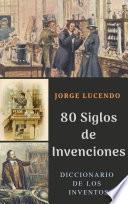 80 Siglos de Invenciones