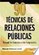 90 TECNICAS DE RELACIONES PUBLICAS