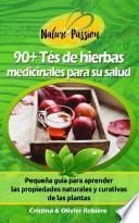 90+ Tés de Hierbas Medicinales para Su Salud